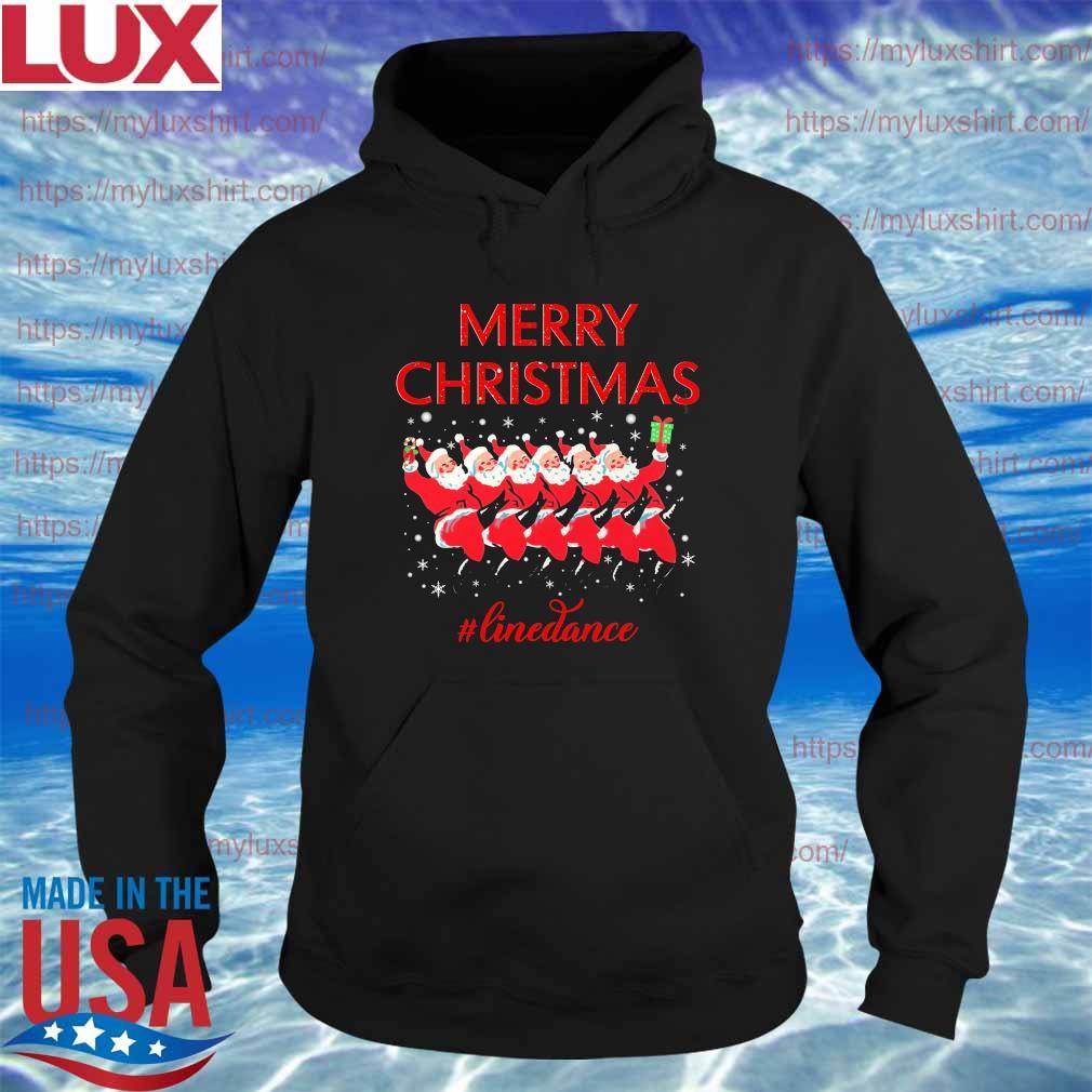 Santa Claus Merry Christmas #Line Dance s Hoodie