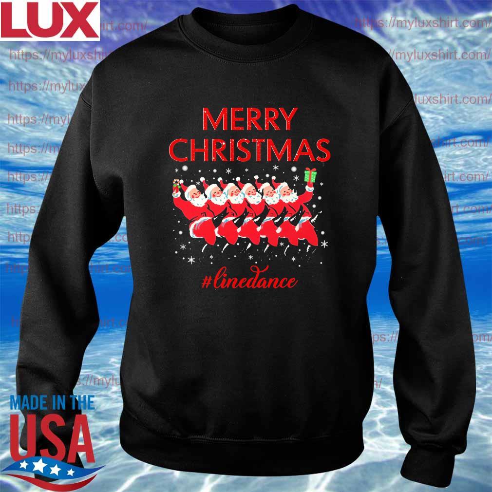 Santa Claus Merry Christmas #Line Dance s Sweatshirt