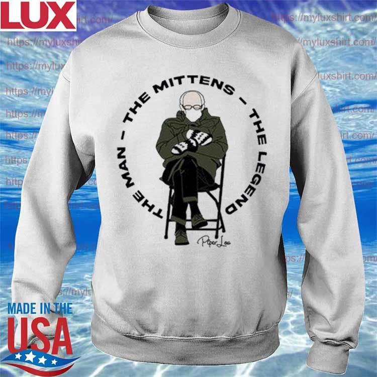 Bernie Mittens The Man The Mittens The Legend s Sweatshirt